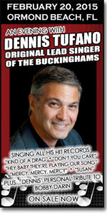 The original lead voice of the Buckinghams hits the Daytona area February 20, 2015