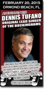The original lead voice of the Buckinghams hits the Daytona area February 20, 2015