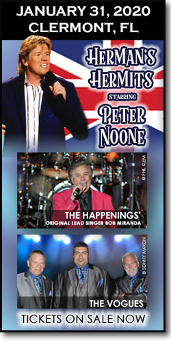 Herman's Hermits starring Peter Noone, The Vogues and Bob Miranda, original lead singer of the Happenings are coming to the Clermont PAC on January 31, 2020.