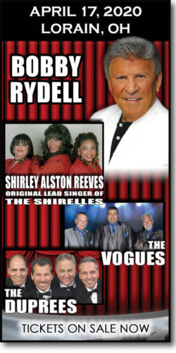 Get tickets to Stars of the Sixties in Lorain on April 17, 2020. Bobby Rydell concert w/Shirley Alston Reeves, The Vogues & The Duprees.