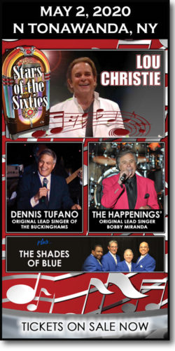 Get tickets to 60s concert: Lou Christie, Bob Miranda (Happenings) & Dennis Tufano (Buckinghams) on May 2, 2020, at the Riviera Theatre in N Tonawanda, NY.