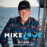 """Do It Again"" - Mike Love ft Mark McGrath and John Stamos"